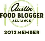 Austin Food Blogger Alliance Member - 2012