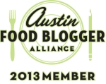 Austin Food Blogger Alliance Member - 2013