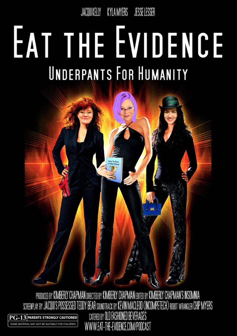 Eat the Evidence: Underpants for Humanity poster
